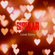 A Bipolar Love Story